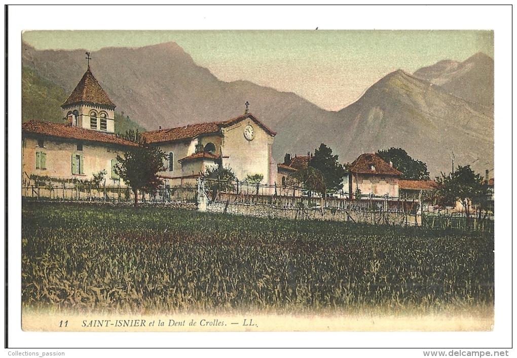 Cp, 38, Saint-Isnier, Et La Dent De Crolles - Otros Municipios