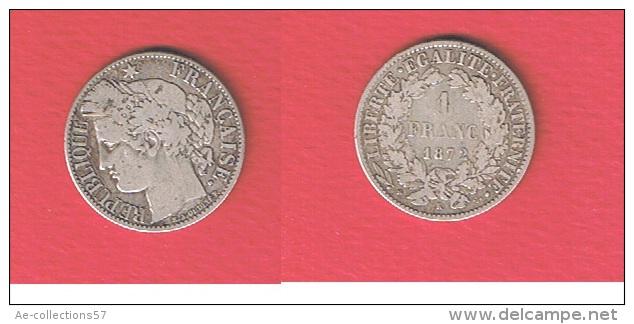 CERES  //   1  Franc  1872 K   //  état  TB - Francia