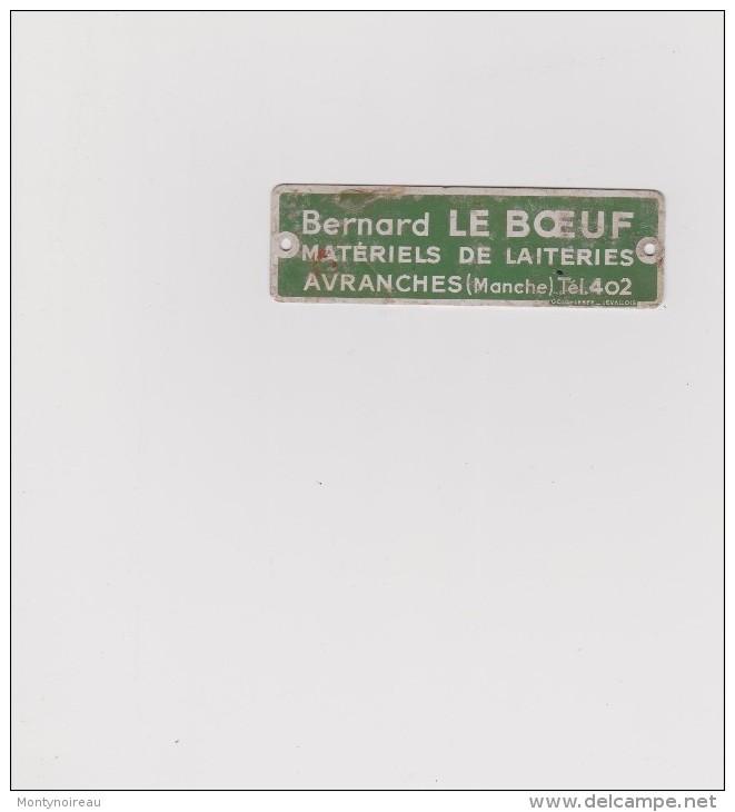 Petite Plaque  10 Par 3 Cm :  Bernard  LE  BOEUF   Avranches  Manches - Brands