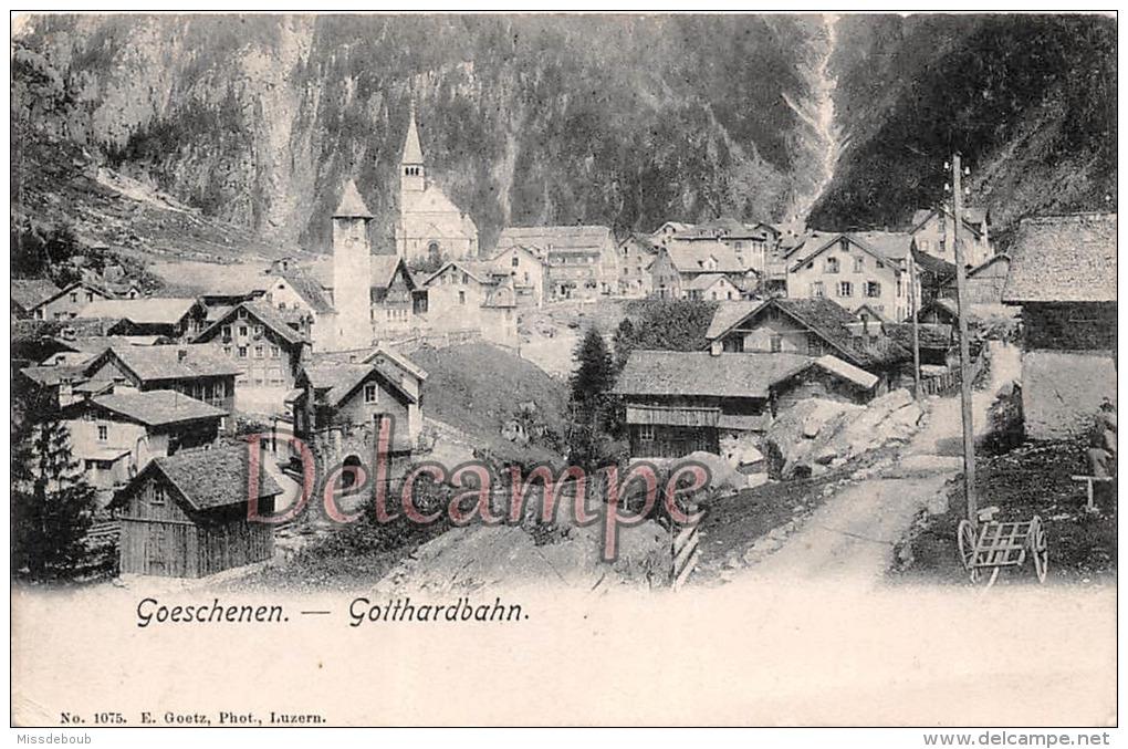 SUISSE - GOESCHENEN - GOTTARDBAHN  - 2 Scans - UR Uri