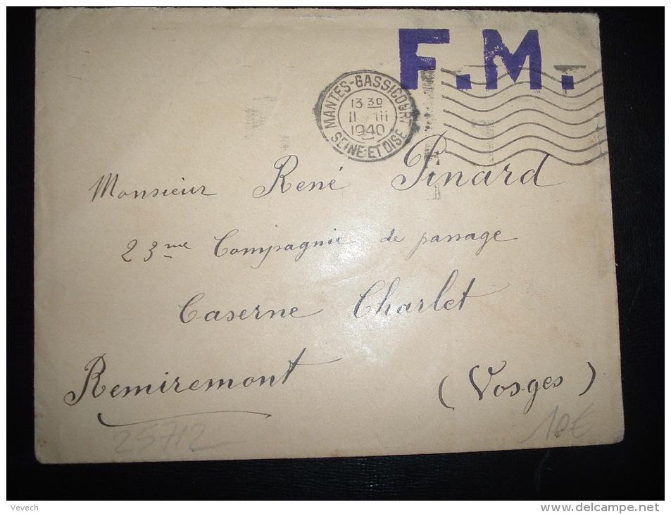 LETTRE EN FM (GRIFFE LOCALE) OBL.MEC. 11 III 1940 MANTES GASSICOURT (78) POUR CASERNE CHARLOT REMIREMONT (88 VOSGES) - Marcophilie (Lettres)