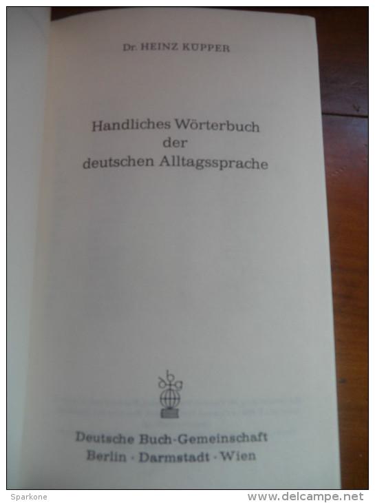 Handliches Wörterbuch Der Deutschen Alltagssprache (Dr. Heinz Küpper) De 1969 - Dictionnaires
