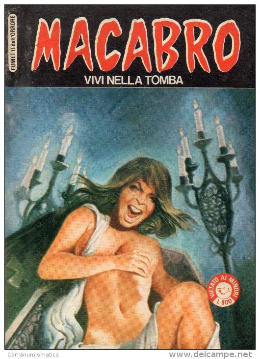 MACABRO  N°12  VIVI NELLA TOMBA - Libri, Riviste, Fumetti