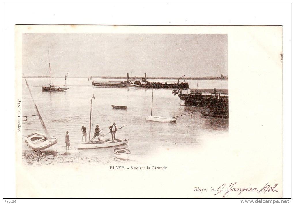 Cpa  Blaye  Vue Sur La Gironde - Blaye