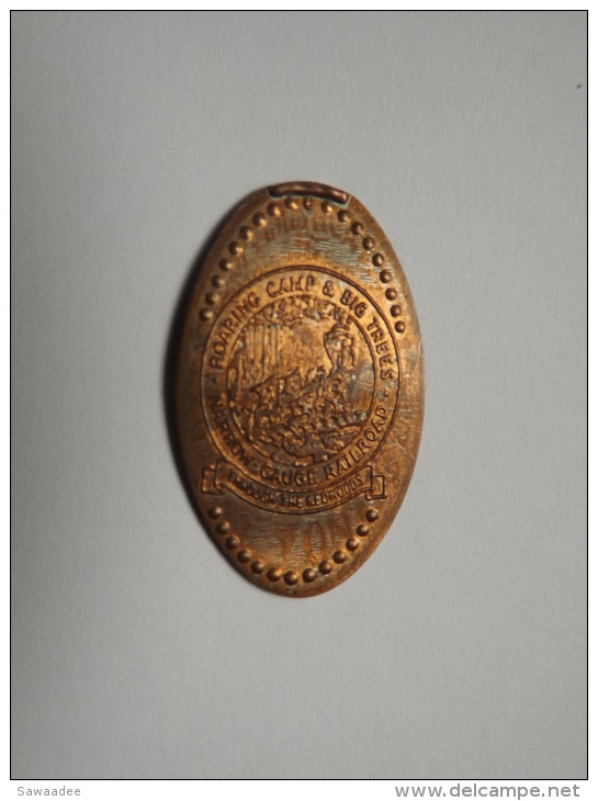 JETON U.S.A. - ROARING CAMP & BIG TREES - NARROW GAUGE RAILROAD - THROUGH THE REDWOODS - UNIFACE - Pièces écrasées (Elongated Coins)