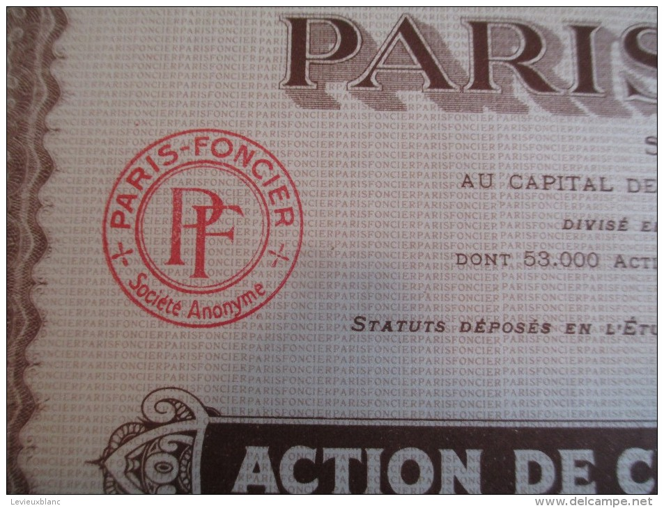 Action De 100 Francs Au Porteur/PARIS-FONCIER// 1928   ACT58 - Banque & Assurance