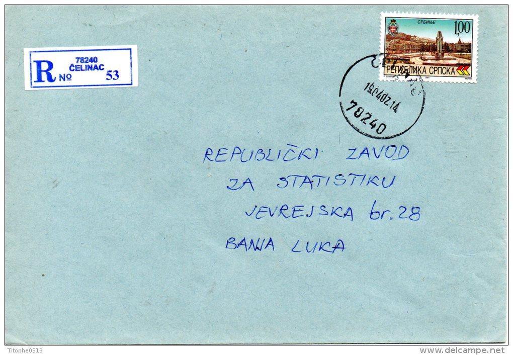 BOSNIE SERBE/REPUBLIKA SRPSKA. Enveloppe Ayant Circulé En 2002. Oblitération De Celinac. - Bosnia And Herzegovina