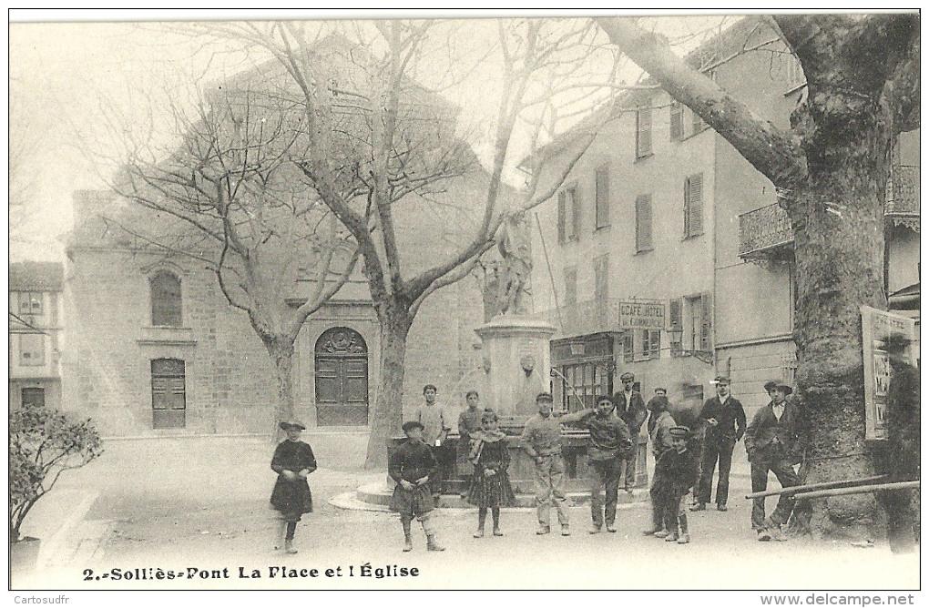 83 SOLLIES-PONT LA PLACE & L'EGLISE FONTAINE BELLE ANIMATION SUPERBE - Sollies Pont