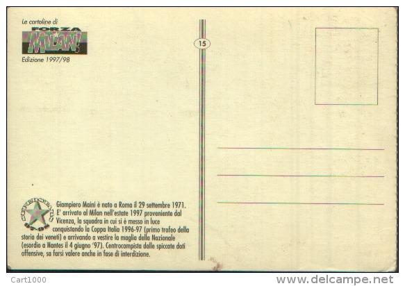 1997 MAINI LE CARTOLINE DI FORZA MILAN - CALCIO FOOTBALL - Calcio