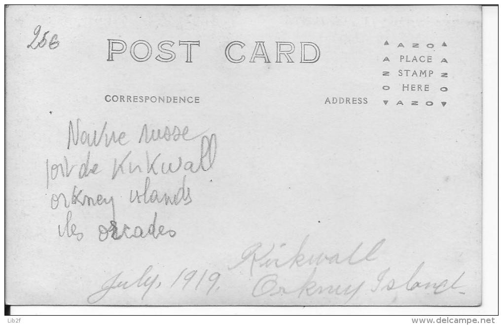 Navire Russe Port De Kirkwall Orkney Islands îles Orcades 1carte Photo Américaine 1914-1918 14-18 Ww1 WwI Wk - War, Military