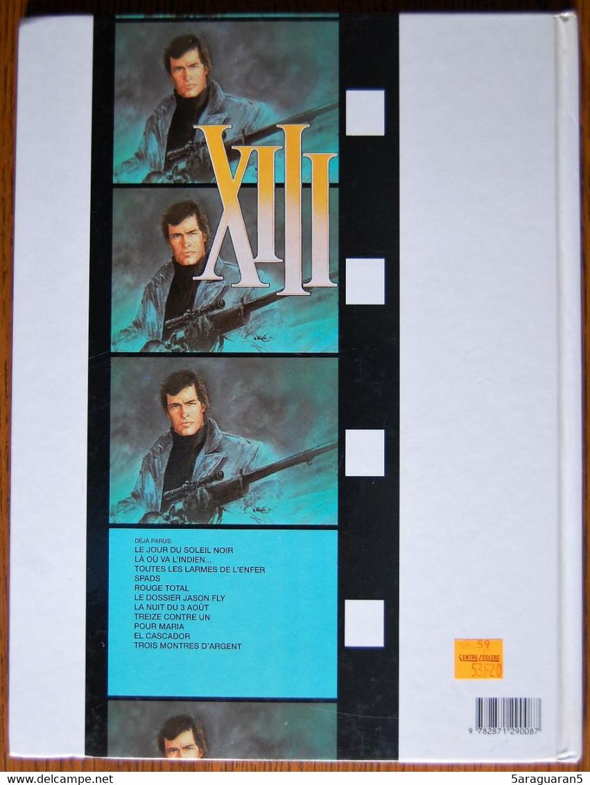 BD XIII - 3 - Toutes Les Larmes De L'enfer - Rééd. 1996 - XIII