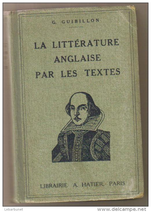 """Livre Ancien 1933 """"la LIttérature Anglaise Par Les Textes"""" Par G.Guibillon - Non Classés"""