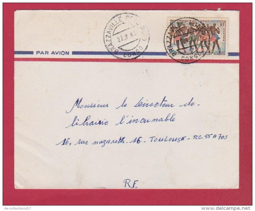 Congo  //  Enveloppe    //  De Brazzaville   //  Pour Toulouse  // 27/9/66 - Oblitérés