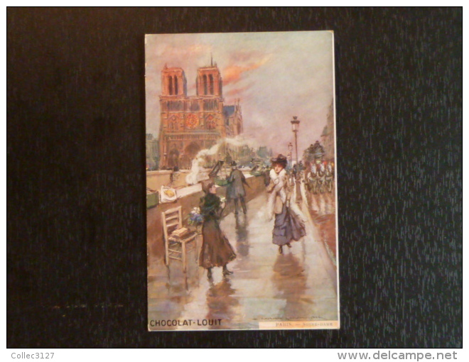Carte Publicitaire Chocolat Louit - 75 _ Paris - Notre Dame - Notre Dame De Paris