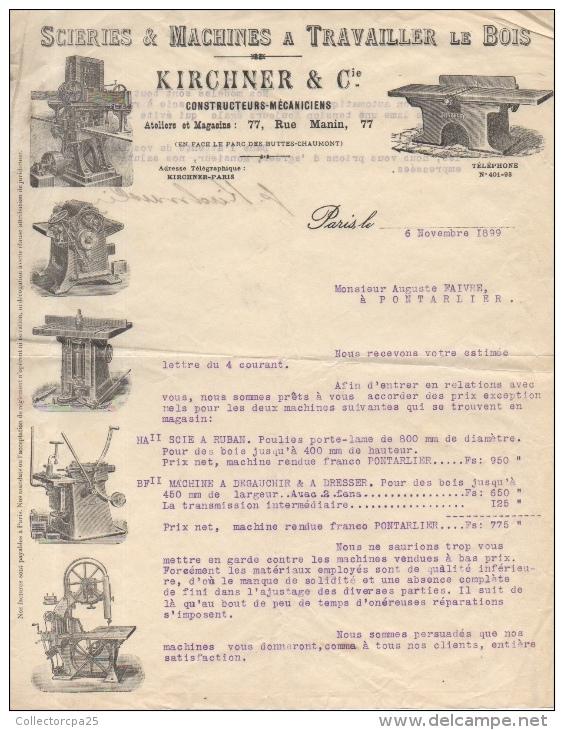 Lettre Commerciale 1899 Scieries & Machines à Travailler Le Bois Kirchner & Cie 77 Rue Manin Paris Pontarlier - France