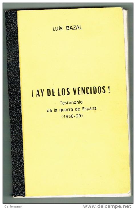 GUERRA ESPAÑOLA LIBRO ESCRITO POR UN TESTIMONIO 1936-39 EDICIO PRIVADA Y LIMITADA - Livres, BD, Revues