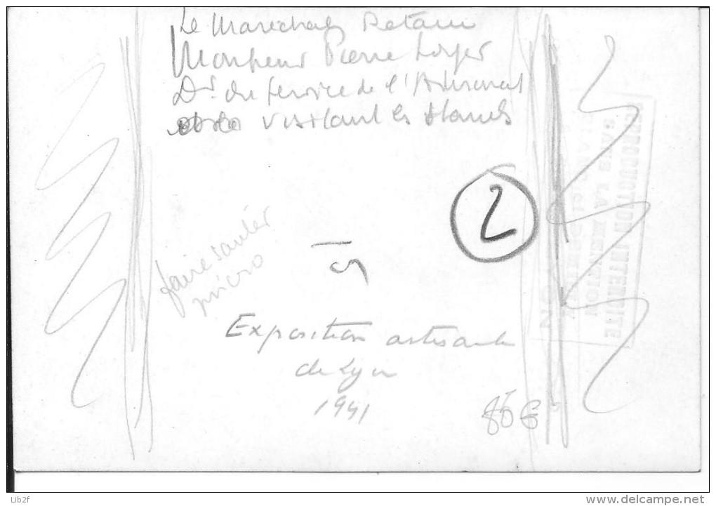 Le Maréchal Pétain Visitant L'exposition De L'artisanat De Lyon 1941 1 Photo 1939-1945 39-45 Ww2 WwII Wk - War, Military