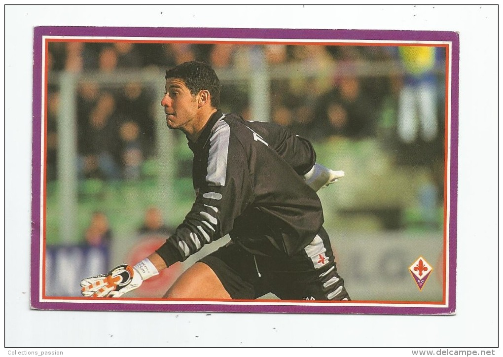 Cp ,sport , FOOTBALL , FIORENTINA , Francesco TOLDO , Photocollection 98/99 , 13 , Album , DS Arl Modena - Calcio