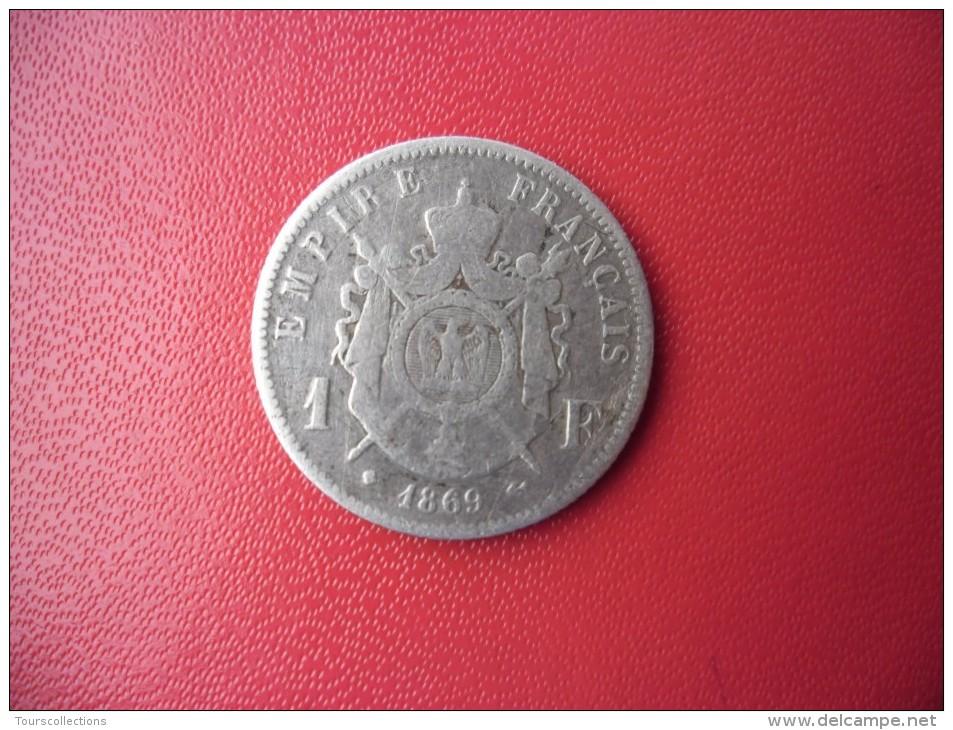 FRANCE @ 1 FRANC ARGENT 1869 BB NAPOLEON III Tête Laurée De Strasbourg @ Argent 83,5 % 5 Gr. - Francia