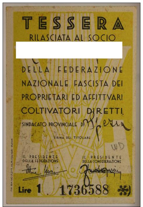 TESSERA CONFEDERAZIONE FASCISTA AGRICOLTORI 1942 CON BOLLO DEL 1943 SOVRAPPOSTO, SPEZIA #T109 - Documenti Storici
