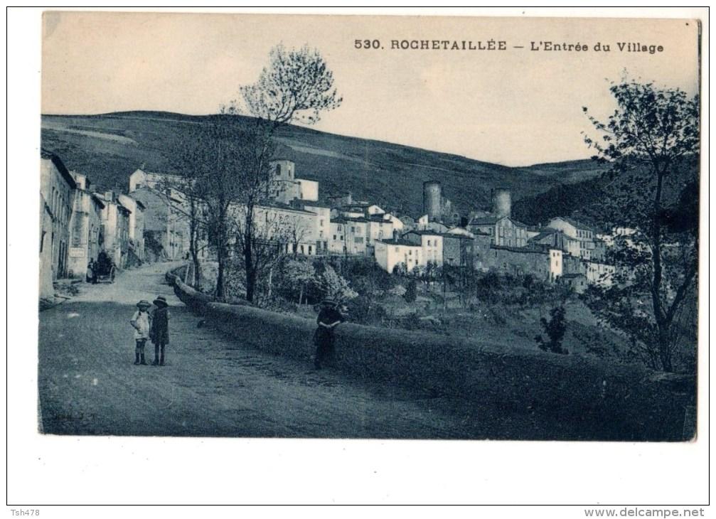 42----ROCHETAILLEE----l'entrée Du Village--voir 2 Scans - Rochetaillee
