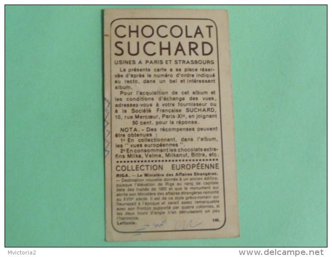 CHROMO CHOCOLAT SUCHARD - LETTONIE, RIGA, Ministère Des Affaires Etrangères. - Suchard