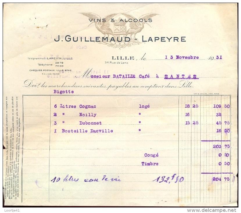 Facture Faktuur - Vins & Alcools Guillemaud - Lapeyre - Lille 1931 - Factures & Documents Commerciaux