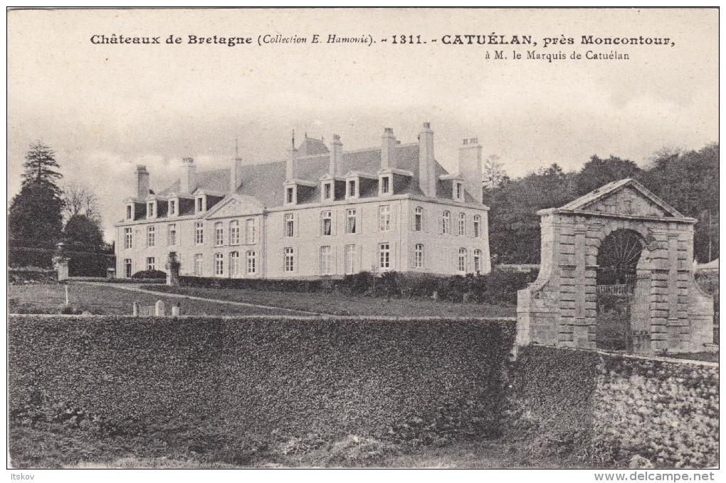 1311 - Catuélan, Près Moncontour - Châteaux De Bretagne - Hamonic - France