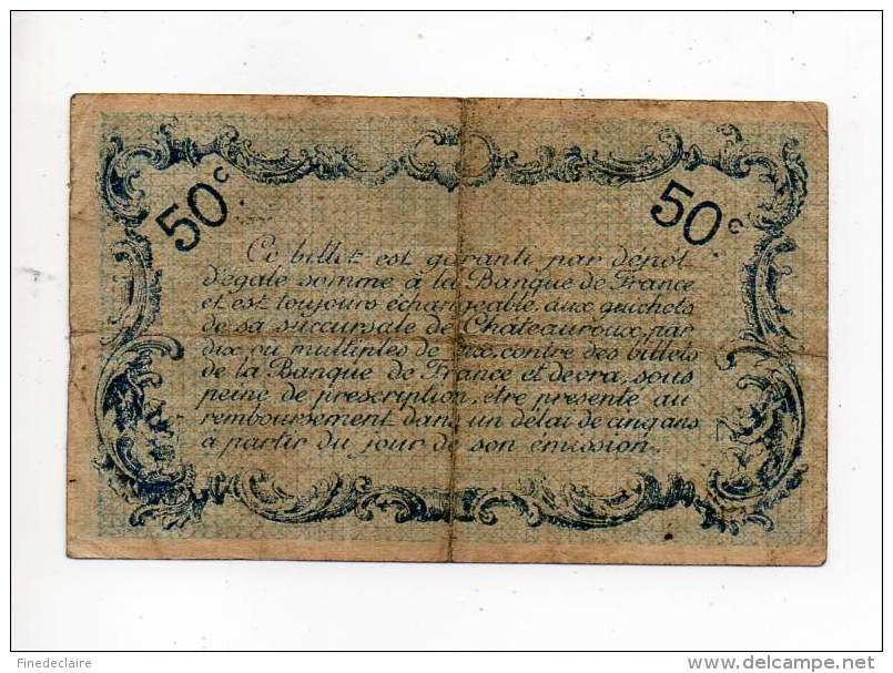 Billet Chambre De Commerce De Chateauroux - 50 Cts - 6 Janvier 1916 - Sans Filigrane - Chambre De Commerce