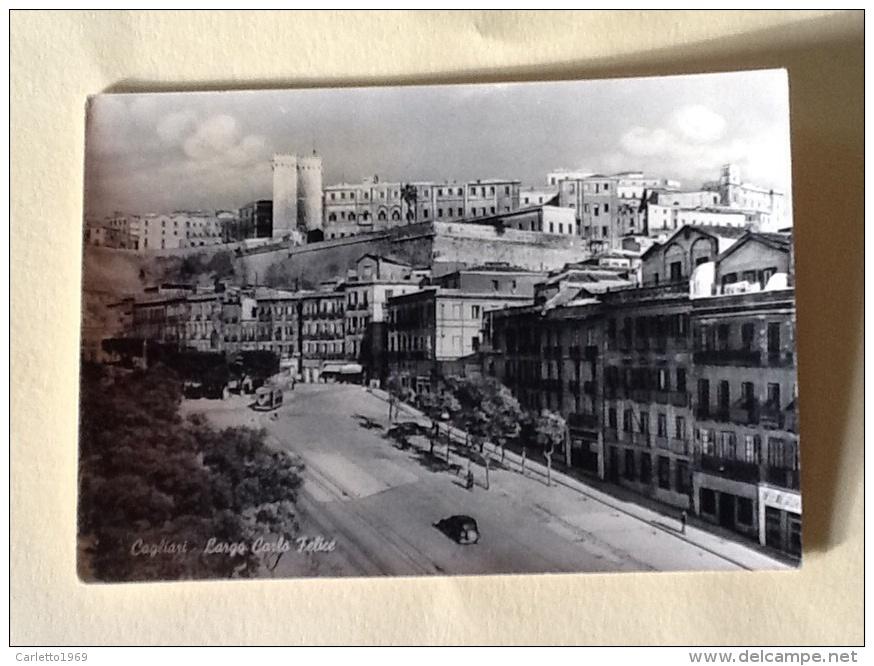 CAGLIARI LARGO CARLO FELICE - Cagliari