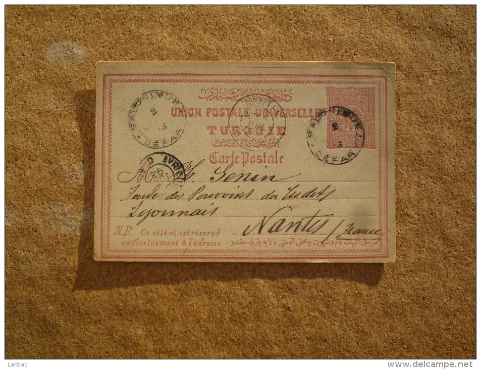 Carte Postale Entier Postal Pour Nantes Turquie Oblitération Salonique - 1858-1921 Empire Ottoman
