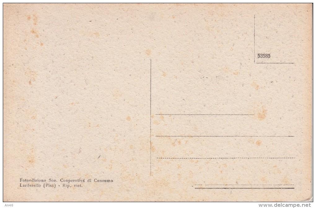 LARDERELLO SOFFIONE-BELLA E BEN CONSERVATA- - Pisa