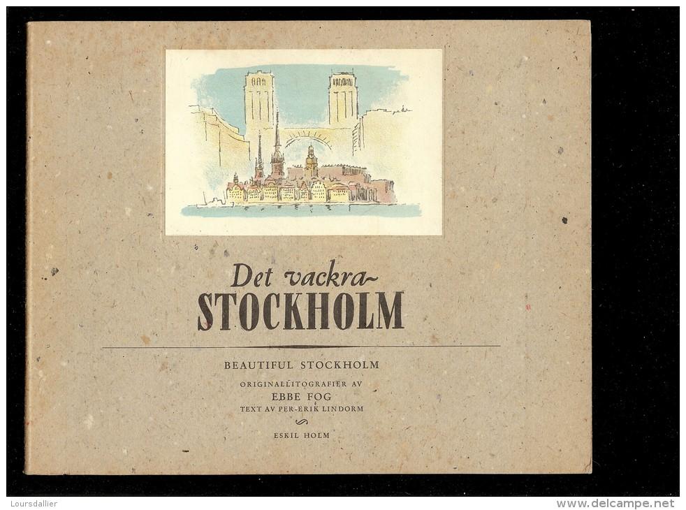 BEAUTIFUL DET VACKRA STOCKHOLM En Anglais Et En  Suédois 1953 RARE Et MAGNIFIQUE  EBBE FOG  ESKIL HOLM - Scandinavian Languages