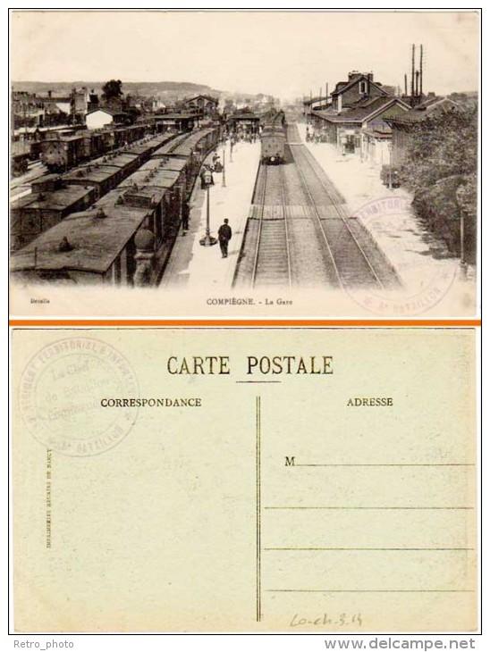 Compiègne - La Gare (cachet Militaire Recto-verso) - Compiegne