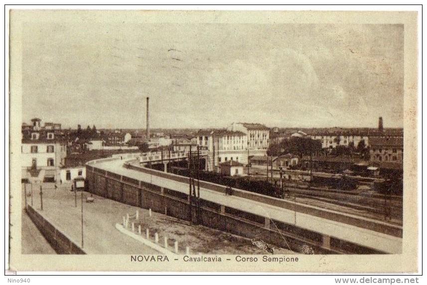 NOVARA - CAVALCAVIA - CORSO SEMPIONE - F/P -E - V: 1922 - Novara