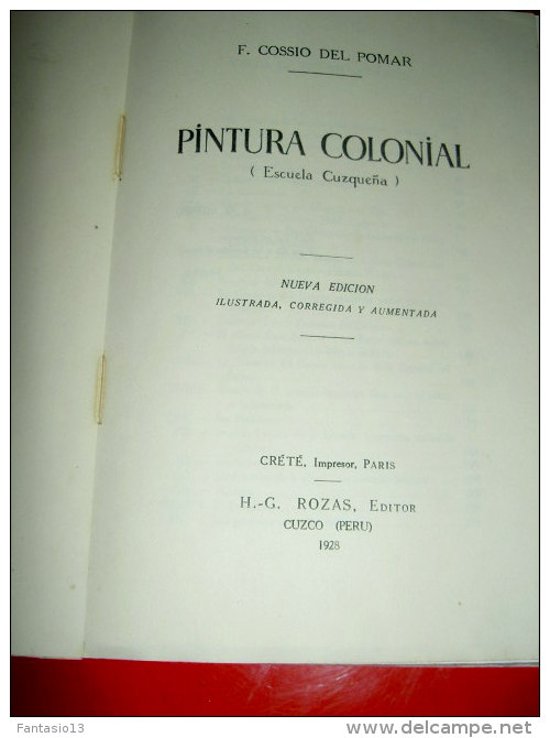 """"""" PINTURA  COLONIAL """"   ( Escuela Cuzquena )   F.  COSSIO Del POMAR 1928  Dédicacé Ecole De Cuzco Pérou Peru - Culture"""