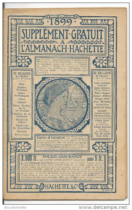 SUPPLEMENT GRATUIT L'ALMANACH-HACHETTE 1899 - BILLET DE THEATRE PUB PHOTO JUMELLE - 32 Pages - Calendriers
