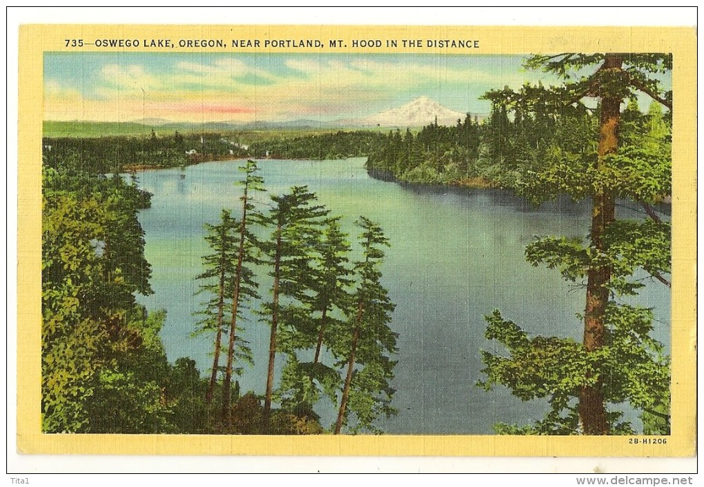 S1330 - 735- Oswego Lake Oregon, Near Portland, Mt. Hood In The Distance - Portland