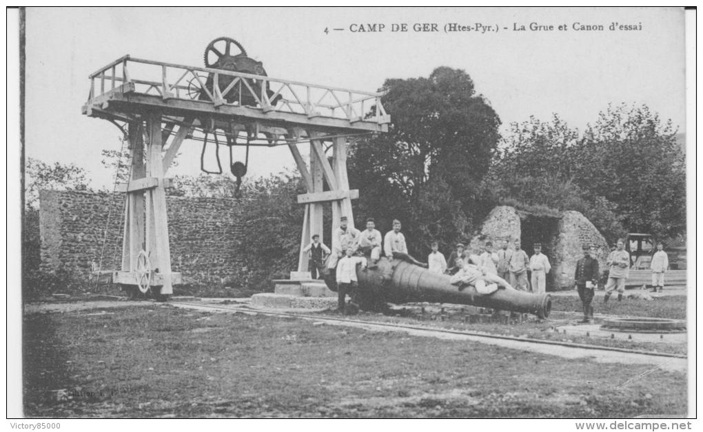 GER. CPA. CAMP DE GER. LA GRUE ET LE CANON D'ESSAI.xxxxxx - France