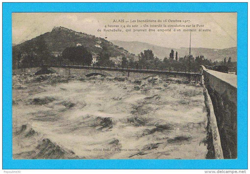 ALAIS / ALÈS  (GARD)  LES INONDATIONS DU 16 OCTOBRE 1907 LE PONT DE ROCHEBELLE - Alès