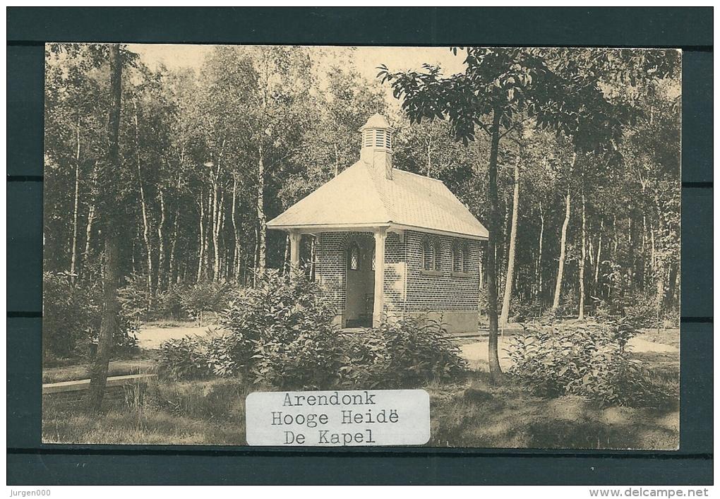 ARENDONK: Hooge Heide De Kapel, Niet Gelopen Postkaart (Uitg Carpentier-Vosters) (GA18829) - Arendonk