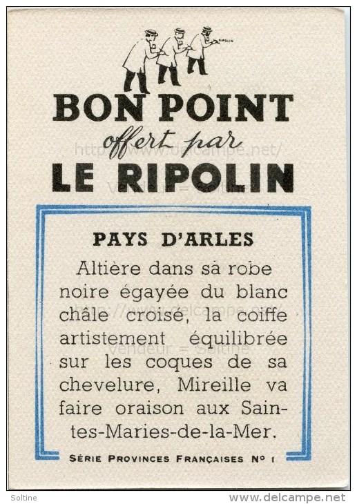 Bon Point Offert Par Le Ripolin - Provinces Françaises : Pays D´Arles - Autres