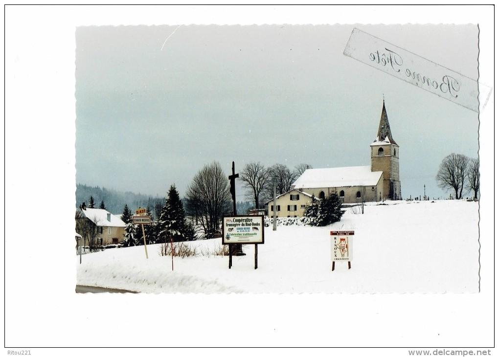 25 - Doubs - CHAUX NEUVE - Pancarte Fromagerie Coopérative / CLUB RISOUX - 1er Janvier 2000 - Other Municipalities