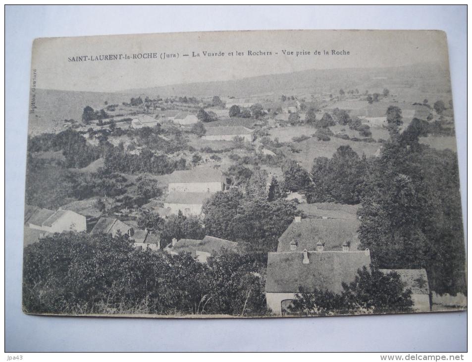 ST LAURENT La ROCHE  La Vuarde Et Les Rochers - Frankrijk
