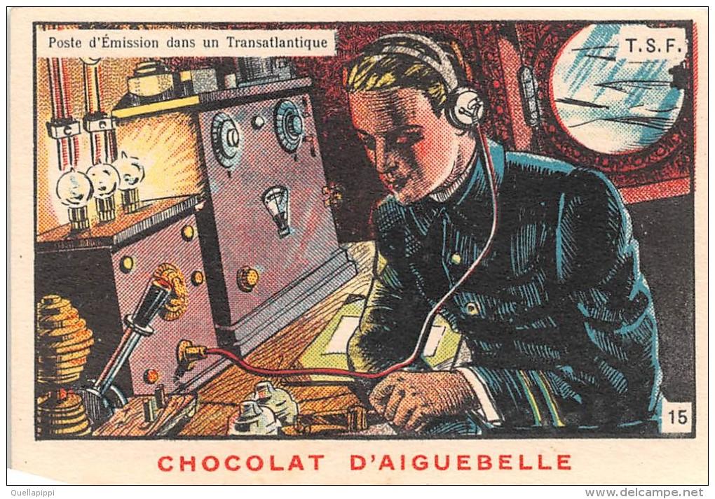 """0292 """"CHOCOLAT D'AIGUEBELLE -DONZERE - N. 15 - CABINA DI TRASMISSIONE IN UN TRANSATLANTICO"""" FIGURINA ORIGINALE - Cioccolato"""
