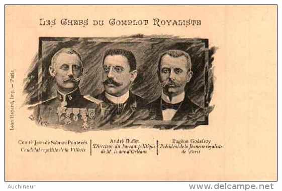 Les Chefs Du Complot Royalistes, Comte Jean De Sabran-pontevès, André Buffet, Eugène Godefroy - Personaggi