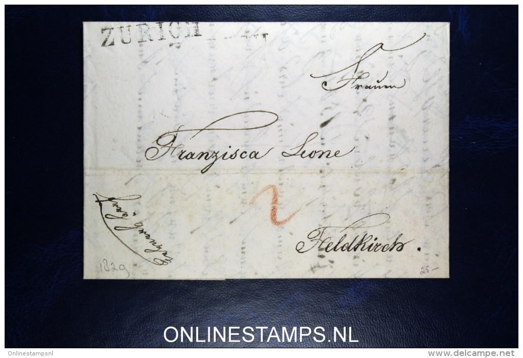 Switserland: Complete Letter From Zurich To Feldkirch  Austria 1829 - Svizzera