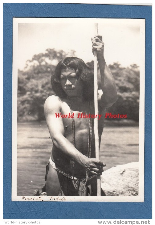 CPA Photo - Piroguier De La Tribu ACAROUANY - Expédition Ethnographique - Récit D'un Naturaliste Au Verso - Guyanne - Guyane