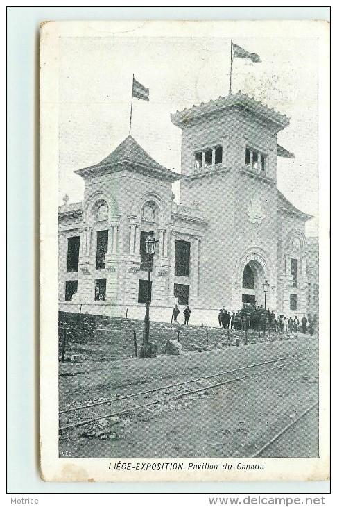 LIEGE  - Exposition De Liège 1905; Pavillon Du Canada. - Liege