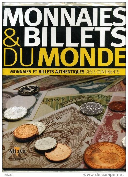 - MONNAIES ET BILLETS DU MONDE . FASCICULE ALTAYA . NEUF SOUS BLISTER . - Français